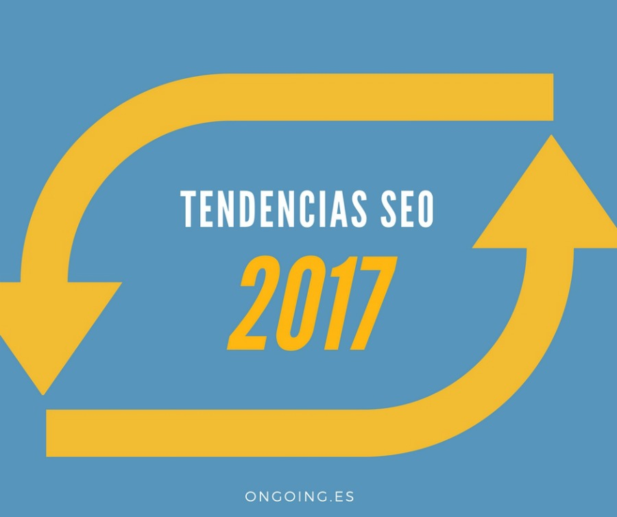 Tendencias seo 2017
