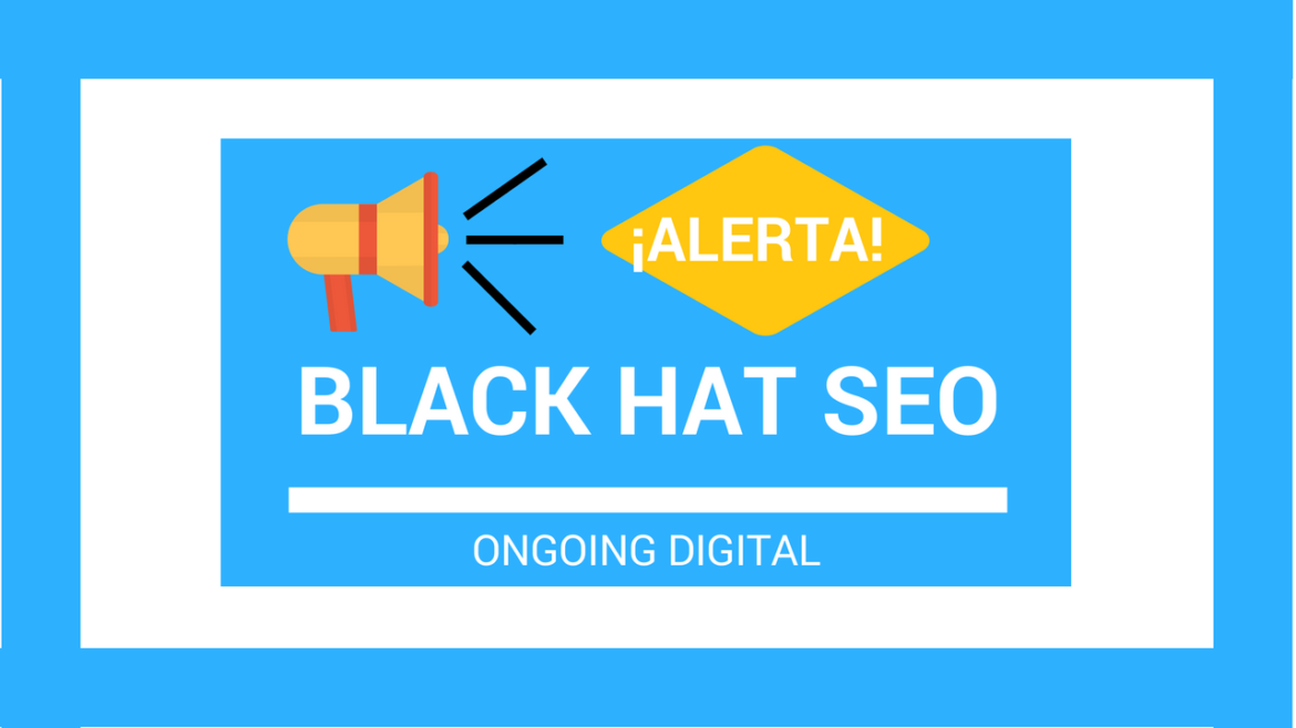 ¡Alerta Black Hat SEO!