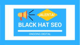 ¡Alerta Black Hat SEO!