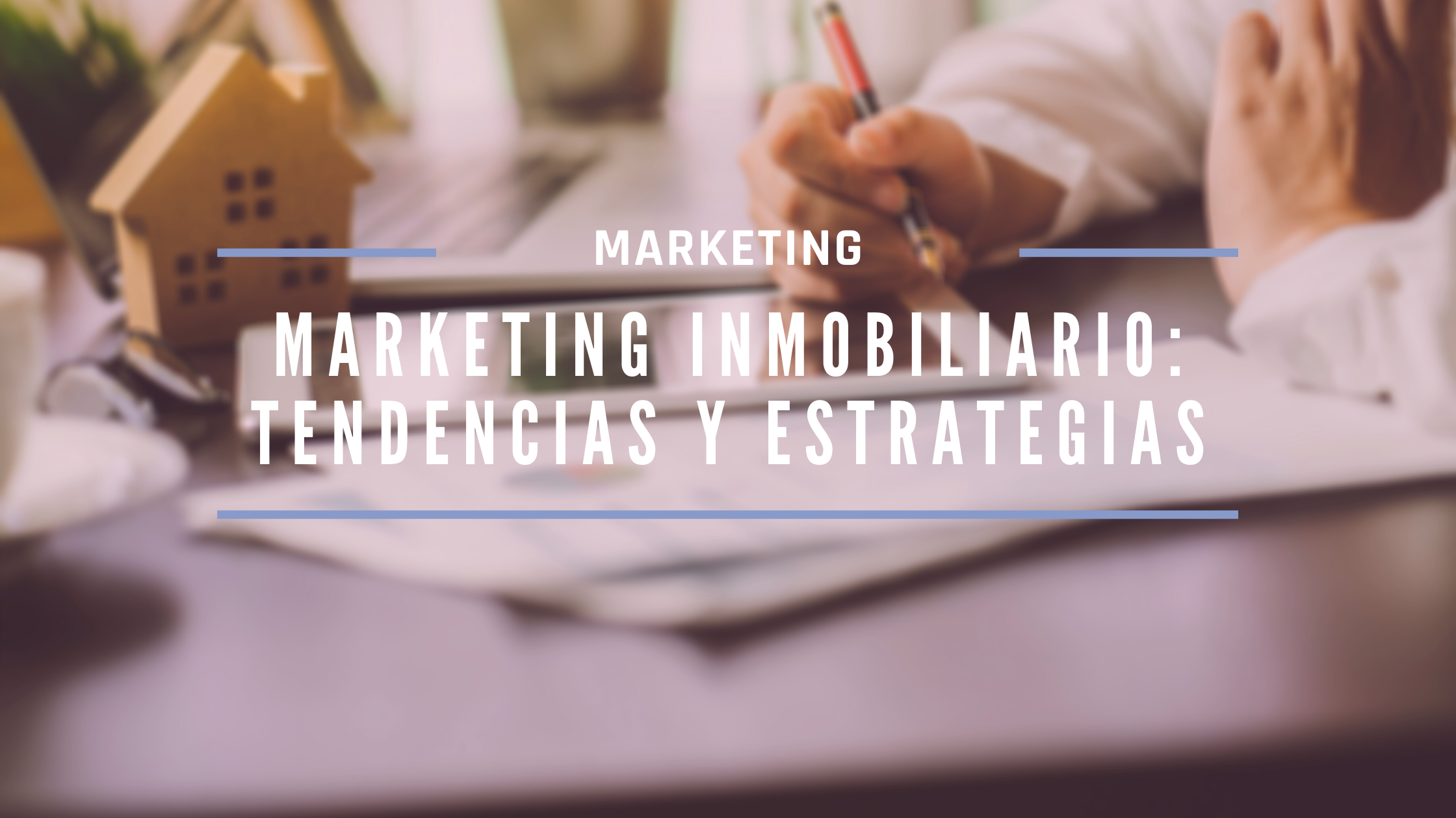 Marketing Inmobiliario