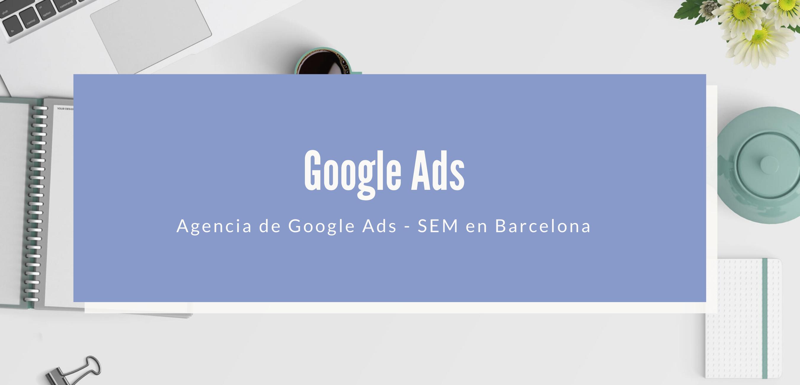 Google Ads - SEM